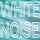 White Noise by White Noise Sleeping Aid