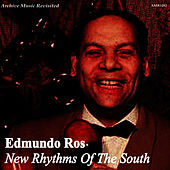 New Rhythms of the South by Edmundo Ros (1)