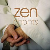 Zen Chants by Monks And Choirboys Of Downside Abbey