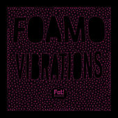 Vibrations by Foamo