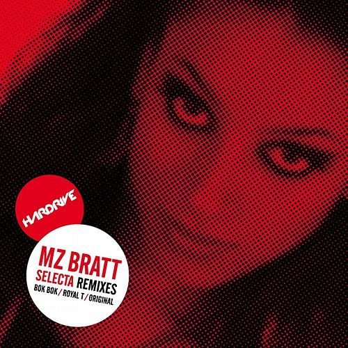 Selecta Remixes by MZ Bratt