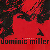 Fourth Wall by Dominic Miller
