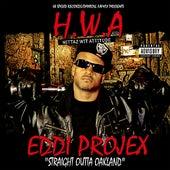 H.W.A. (Hittaz Wit Attitude) by Eddi Projex