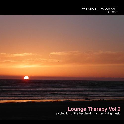 Lounge Therapy Vol.2 by Various Artists