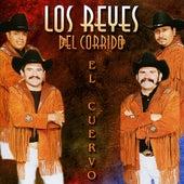 El Cuervo by Los Reyes Del Corrido