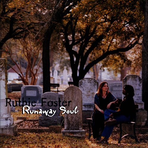 Runaway Soul by Ruthie Foster