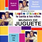 Mundo De Juguete by Lupita D'Alessio