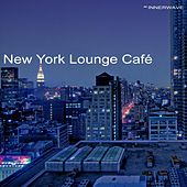 New York Lounge Café by Various Artists