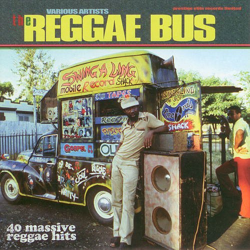 The Reggae Bus by Various Artists