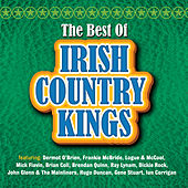 The Best Of Irish Country Kings by Various Artists