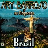 Brasil by Ary Barroso