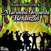 Marimba Orquesta Betanzos-Rancheras Con by Marimba Orquesta Betanzos