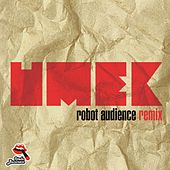 Robot Audience (Remix) by Umek