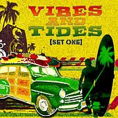 Vibes and Tides  Set One von Various Artists