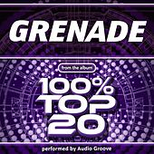Grenade (Made Famous By Bruno Mars) by Audio Groove