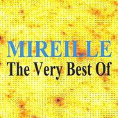 Mireille : The Very Best of by Various Artists