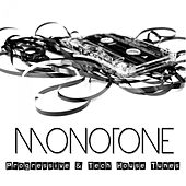Monotone - Progressive & Tech House Tunes by Various Artists