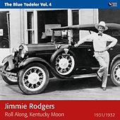 Roll Along, Kentucky Moon by Jimmie Rodgers