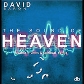 Sound of Heaven: Psalms, Hymns and Spiritual Songs by David Baroni