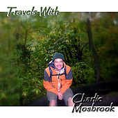 Travels With by Charlie Mosbrook