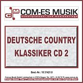 Deutsche Country Klassiker 2 by Various Artists