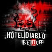 Set If Off - Single by Hotel Diablo
