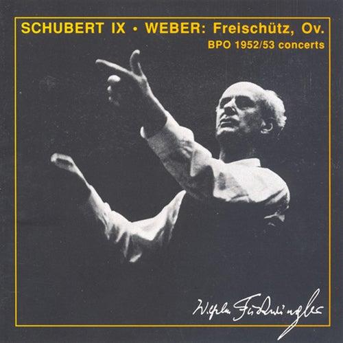 Weber: Freischutz (Der) / Schubert: Symphony No. 9 (Berlin Philharmonic / Furtwangler) (1952-1953) by Wilhelm Furtwangler