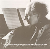 Brahms: Symphony No. 4 / Strauss, R.: Tod Und Verklarung (All-American Youth Orchestra / Stokowski) (1940, 1941) by Leopold Stokowski