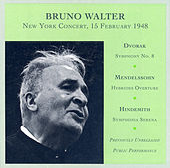 Dvorak: Symphony No. 8 / Mendelssohn: The Hebrides / Hindemith: Symphonia Serena (Walter) (1948) by Bruno Walter