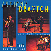 Braxton: Duo Leipzig 1993 by Anthony Braxton