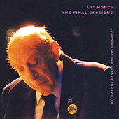 Hodes, Art: Final Sessions (The) by Art Hodes