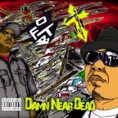 Damn Near Dead by O.F.T.B.