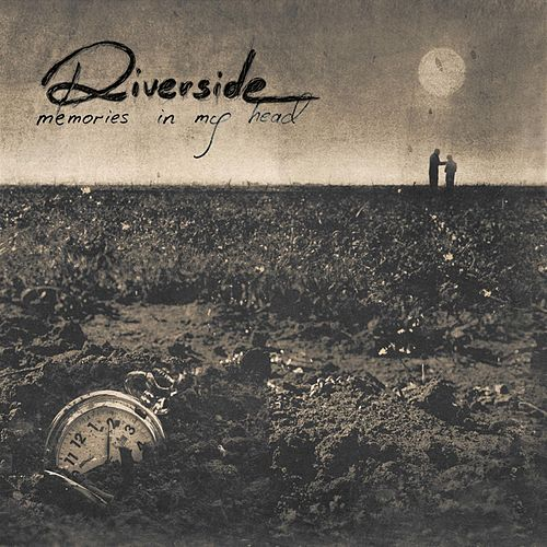 Memories In My Head by Riverside (Prog)