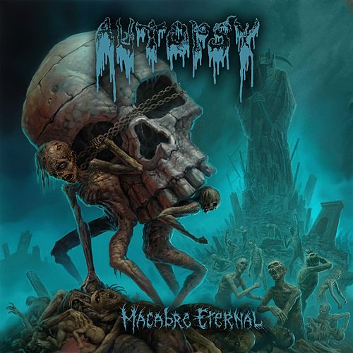 Macabre Eternal by Autopsy
