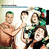 The Adventures Of Rain Dance Maggie by Red Hot Chili Peppers