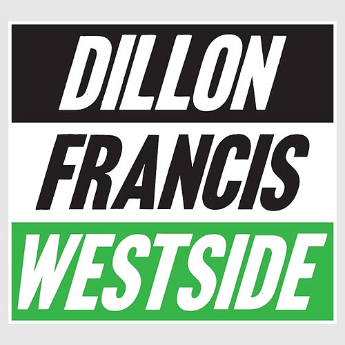 Westside! EP by Dillon Francis