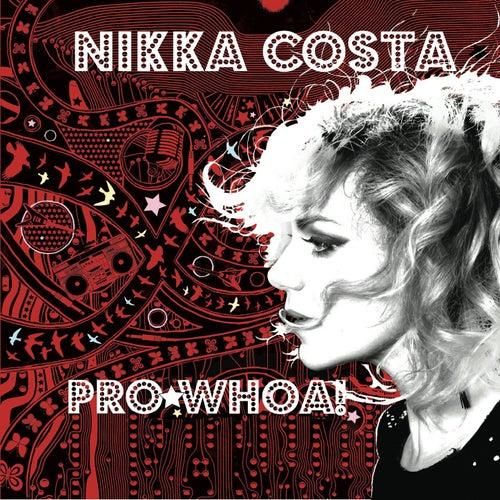 Pro*Whoa! EP by Nikka Costa