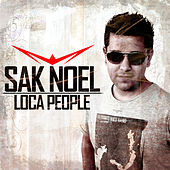 Loca People by Sak Noel