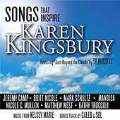 Songs That Inspire Karen Kingsbury by Various Artists
