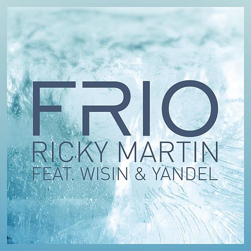 Frío (Remix Radio Edit) by Ricky Martin
