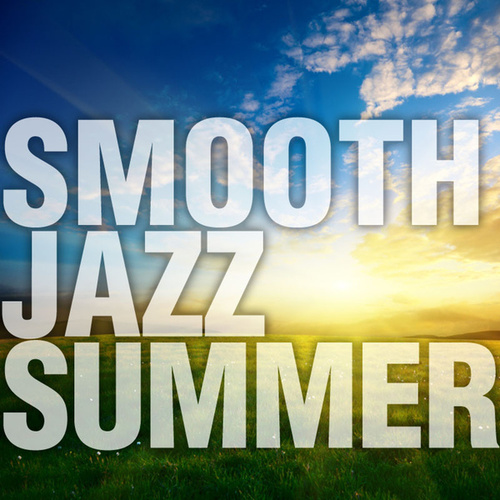 Smooth Jazz Summer by Smooth Jazz Allstars