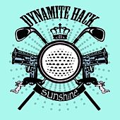 Sunshine (Single/EP) by Dynamite Hack