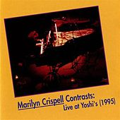 Crispell, Marilyn: Contrasts (Live at Yoshi's, 1995) by Marilyn Crispell
