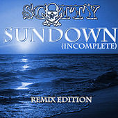 Sundown (Incomplete) Remixes by Scotty