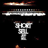 Short Sell by Jeff Bell
