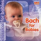 Bach for Babies by Various Artists