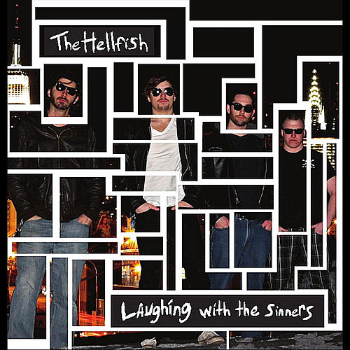 Laughing with the Sinners by Hellfish