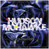 Satin Panthers by Hudson Mohawke