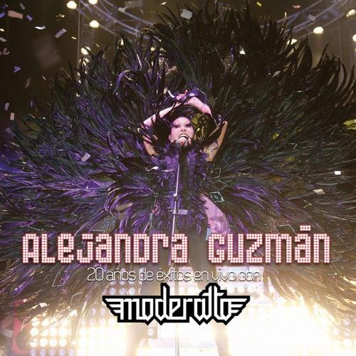 Alejandra Guzmán 20 Años De Éxitos En Vivo Con Moderatto by Alejandra Guzmán