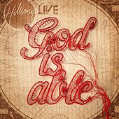 God Is Able (Live) by Hillsong Worship